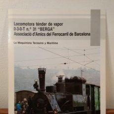 Trains Échelle: LOCOMOTORA TÉNDER DE VAPOR 0-3-0-T N.º 31 BERGA. ASSOCIACIÓ D´AMICS DEL FERROCARRIL DE BARCELONA.. Lote 203163457