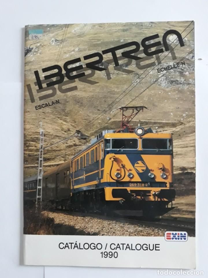 CATALOGO IBERTREN ESCALA N . 1990. ESPAÑOL - FRANCÉS (Juguetes - Trenes - Varios)