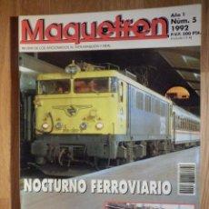 Trenes Escala: REVISTA - MAQUETREN - AFICIONADOS TREN, TRENES ELÉCTRICOS A ESCALA Y MAQUETAS, FERROVIARIOS, Nº 5. Lote 210368550