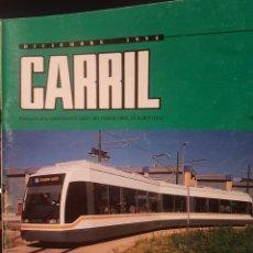 Trenes Escala: REVISTA CARRIL, N°42, DICIEMBRE 1994. Lote 217272115