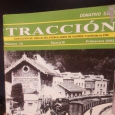 Trenes Escala: REVISTA TRACCIÓN N° 15 AÑO 2002. Lote 217273502