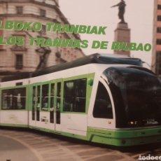 Trenes Escala: LIBRO LOS TRANVÍAS DE BILBAO. Lote 217850662