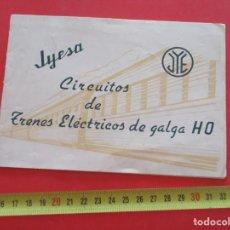 Trenes Escala: JYESA CATALOGO CIRCUITOS H0. Lote 224439563
