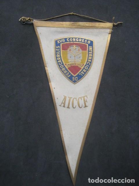 ANTIGUO BANDERIN XVII CONGRESO INTERNACIONAL DE FERROCARRILES. AICCF MADRID 1958 (Juguetes - Trenes - Varios)