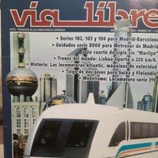 Trenes Escala: REVISTA VÍA LIBRE N°461 FEBRERO 2003. Lote 232700125