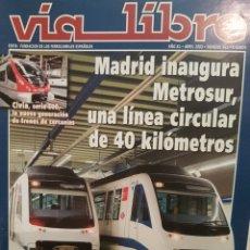 Trenes Escala: REVISTA VÍA LIBRE N°463 ABRIL 2003. Lote 232700348
