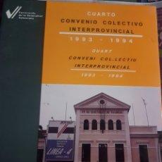 Trenes Escala: FERROCARRILES FGV. CUARTO CONVENIO COLECTIVO INTERPROVINCIAL. Lote 237386345