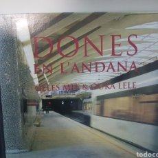 Trenes Escala: DONES EN L' ANDANA. FOTOGRAFÍAS DE GELET MIT Y DE OUKA LELE. Lote 238503910