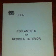 Trenes Escala: FERROCARRILES. FEVE. REGLAMENTO DE RÉGIMEN INTERIOR, AÑO 1973. Lote 251268635