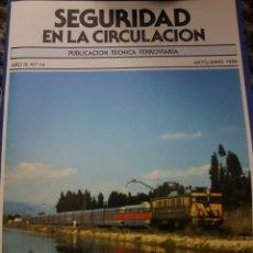Trenes Escala: RENFE REVISTA SEGURIDAD EN LA CIRCULACIÓN N°14 JUNIO 1988. Lote 251411910