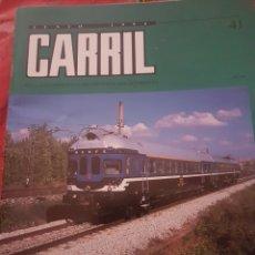 Trenes Escala: FERROCARRIL. REVISTA CARRIL N°41 JUNIO 1994. Lote 251502210