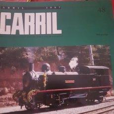 Trenes Escala: FERROCARRIL. REVISTA CARRIL N°48 ABRIL 1997. Lote 251504480