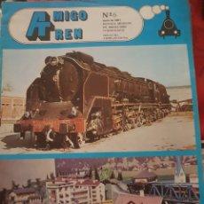Trenes Escala: FERROCARRIL. REVISTA AMIGO TREN, N°6 JUNIO 1981. Lote 251506135