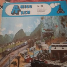 Trenes Escala: FERROCARRIL. REVISTA AMIGO TREN N°2, FEBRERO 1981. Lote 251506590