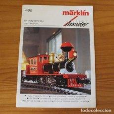 Trenes Escala: REVISTA MODELISMO MARKLIN INSIDER 4/96. TREN FERROCARRIL MAQUETA DIORAMA.... Lote 269361338
