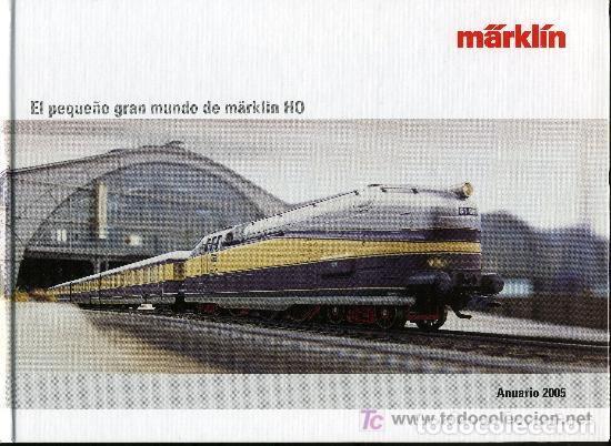 MARKLIN - ANUARIO 2005 (Juguetes - Trenes - Varios)