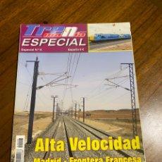 Trenes Escala: TRENMANIA ESPECIAL 8 ALTA VELOCIDAD MADRID - FRONTERA FRANCESA (PARTE 1). Lote 291923663