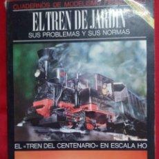 Trenes Escala: MODELISMO FERROVIARIO. EL TREN DE JARDÍN.. Lote 292533613