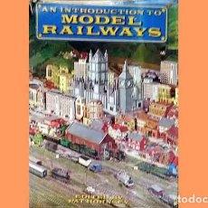 Trenes Escala: LIBRO EN INGLÉS: A INTRODUCION OF MODEL RAILWAYS. MODELISMO FERROVIARIO (OCASIÓN). Lote 296933883