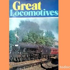 Trenes Escala: LIBRO EN INGLÉS: GREAT LOCOMOTIVES . HISTORIA FERROCARRIL (OCASIÓN). Lote 296934313
