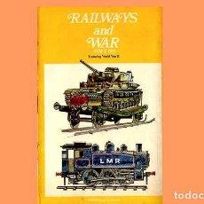 Trenes Escala: LIBRO EN INGLÉS: RAILWAYS AND WAR SINCE 1917 TO 1945 , HISTORIA FERROCARRIL EN LA GUERRA (OCASIÓN). Lote 296934623