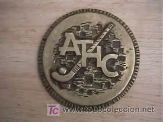 MEDALLA ATHC ATLETIC HOCKEY CLUB (Numismática - Medallería - Trofeos y Conmemorativas)