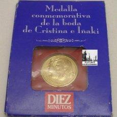 Trofeos y medallas: MEDALLA CONMEMORATIVA DE LA BODA DE CRISTINA E IÑAKI URDANGARÍN 1997 - DIEZ MINUTOS. Lote 32787416
