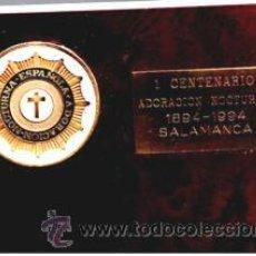 Trofeos y medallas: CENTENARIO DE LA ADORACIÓN NOCTURNA, SALAMANCA, 1894 - 1994. Lote 48033537