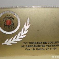 Trofeos y medallas: MEDALLA TEMA SARDANA PLACA XVI TROBADA COLLES SARDANISTES VETERANS 94. Lote 79090417