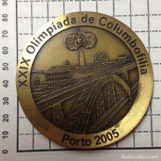 Trofeos y medallas: MEDALLA PORTUGUESA DE LAS XXIX OLIMPIADAS DE COLOMBOFILIA EN OPORTO 2005. Lote 82663284