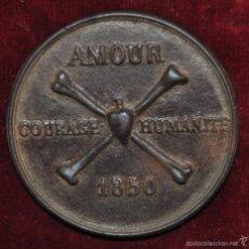 Trofeos y medallas: AMOUR COURAGE HUMANITE. MEDALLA EN BRONCE FECHADA DEL AÑO 1850 Y FIRMADA. Lote 96152623