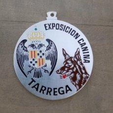 Trofeos y medallas: MEDALLA EXPOSICIÓN CANINA. TARREGA. 6 CM DE DIÁMETRO.. Lote 100036375