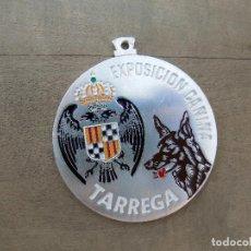 Trofeos y medallas: MEDALLA EXPOSICIÓN CANINA. TARREGA. 6 CM DE DIÁMETRO.. Lote 100036423