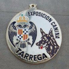 Trofeos y medallas: MEDALLA EXPOSICIÓN CANINA. TARREGA. 6 CM DE DIÁMETRO.. Lote 100036559