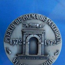 Trofeos y medallas: VI CENTENARIO PUERTO PALMA MALLORCA. 1372-1972, I CENTENARIO JUNTA DEL PUERTO. 1872-1972. BALEARES.. Lote 110347859