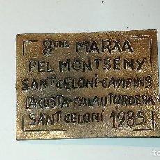 Trofeos y medallas: PLACA CONMEMORATIVA 8ENA MARXA PEL MONTSENY. SANT CELONI - CAMPINS - LA COSTA -PALAU TORDERA 1985. Lote 126492783