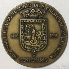 Trofeos y medallas: MEDALLA CONMEMORATIVA V CENTENARIO SAN CRISTÓBAL DE LA LAGUNA - TENERIFE - CANARIAS 1496 - 1996. Lote 126690867