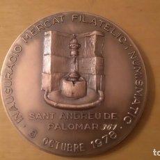 Trofeos y medallas: MEDALLA . INAUGURACIÓN DEL MERCADO NUMISMÁTICO SANT ANDREU BARCELONA .1978. Lote 131334034