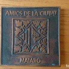 Trofeos y medallas: PLACA DE AMICS DE LA CIUTAT DE MATARÓ POR EL 150 ANIVERSARIO DEL FERROCARRIL . Lote 140488012