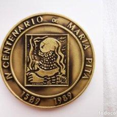 Trofeos y medallas: MEDALLA CONMEMORATIVA DE BRONCE IV CENTENARIO DE MARIA PITA. LA CORUÑA. Lote 152965398
