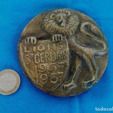 Trofeos y medallas: MEDALLA BRONCE LIONS ST GERMAIN 1957 1987, 430 GR - DIÁMETRO 9 CM. Lote 175633017
