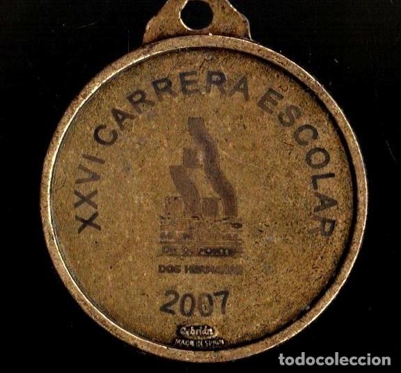 Trofeos y medallas: MEDALLA DEPORTIVA. XXVI CARRERA ESCOLAR 2007. MEDALLA-076 - Foto 2 - 183324735