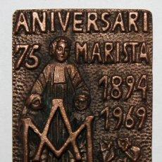 Trofeos y medallas: MEDALLA CONMEMORATIVA DEL 75º ANIVERSARIO MARISTA (1894-1969). SABADELL. REALIZADA EN BRONCE. Lote 198116017