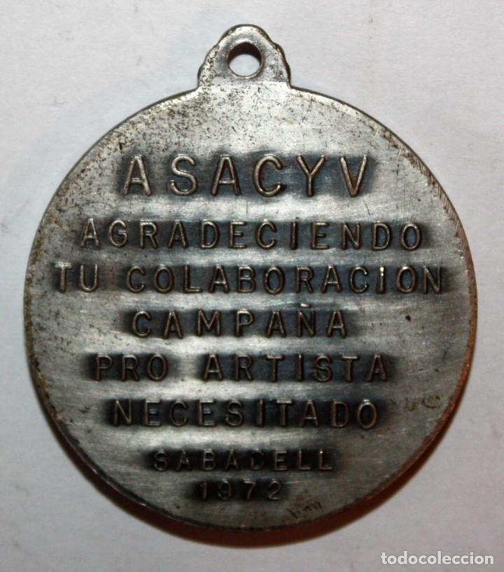 Trofeos y medallas: MEDALLA EN METAL. SACYV. CAMPAÑA PRO ARTISTA NECESITADO. SABADELL (1972) - Foto 2 - 198116305