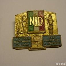 Trofeos y medallas: INSIGNIA O MEDALLA ITALIANA, COMITÉ NACIONAL PRO PALESTINA Y LOURDES.. Lote 226215875