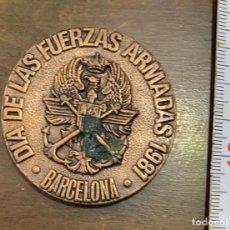 Trofeos y medallas: MEDALLA CONMEMORATIVA DE 1981 DIA DE LAS FUERZAS ARMADAS ESPAÑOLAS BARCELONA. Lote 281927433