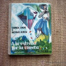 Varios objetos de Arte: J. A. MOLINA SANCHEZ. ILUSTRACIONES. 1961.A LA ESTRELLA POR LA COMETA. CARMEN CONDE/ANTONIO OLIVER. . Lote 26601308