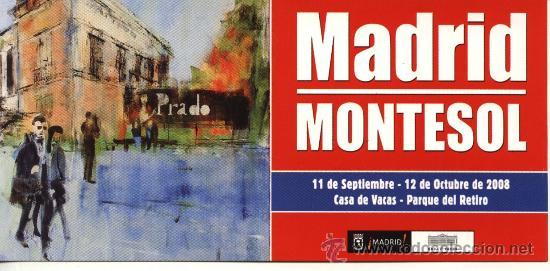 TARJETA EXPOSICIÓN MONTESOL MADRID OTOÑO 2008 (PINTOR BARCELONÉS 1952) (Arte - Varios Objetos de Arte)