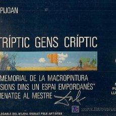 Varios objetos de Arte: UN TRIPTIC GENS CRIPTIC / VARIS FIGUERES : C. VALLES, 1985.23X40CM.38P.+DESPLEG.SIGNAT PELS ARTISTES. Lote 26310754