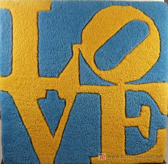 ROBERT INDIANA. LOVE. TAPIZ. 53/100. CERTIFICADO DE AUTENTICIDAD (Arte - Varios Objetos de Arte)